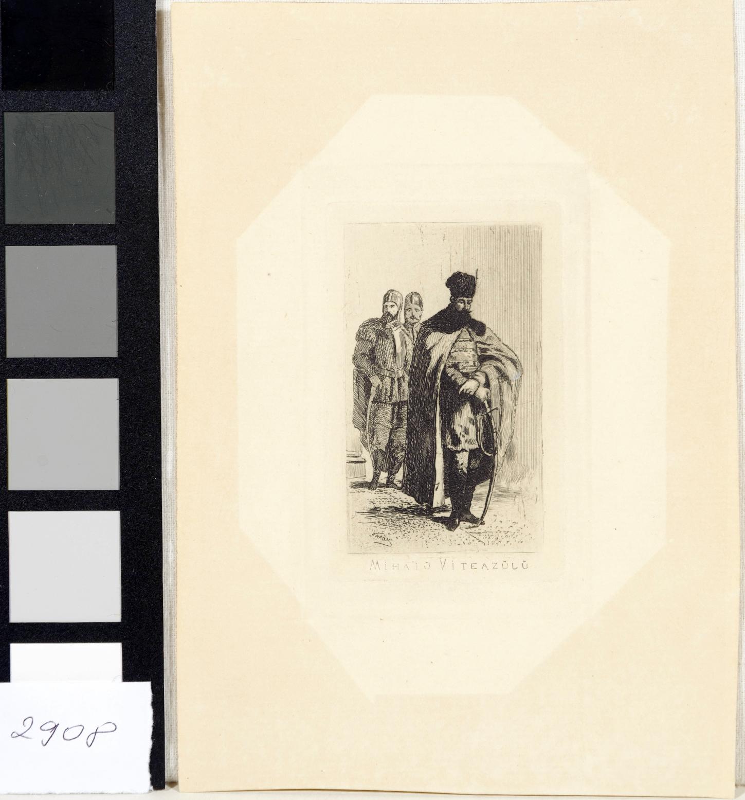 Gravură - Aman, Theodor; Mihai Viteazul - Muzeul Naţional de Artă al României - BUCUREŞTI (Patrimoniul Cultural National Mobil din Romania. Ordin de clasare: 3933/21.11.2016 - Fond)