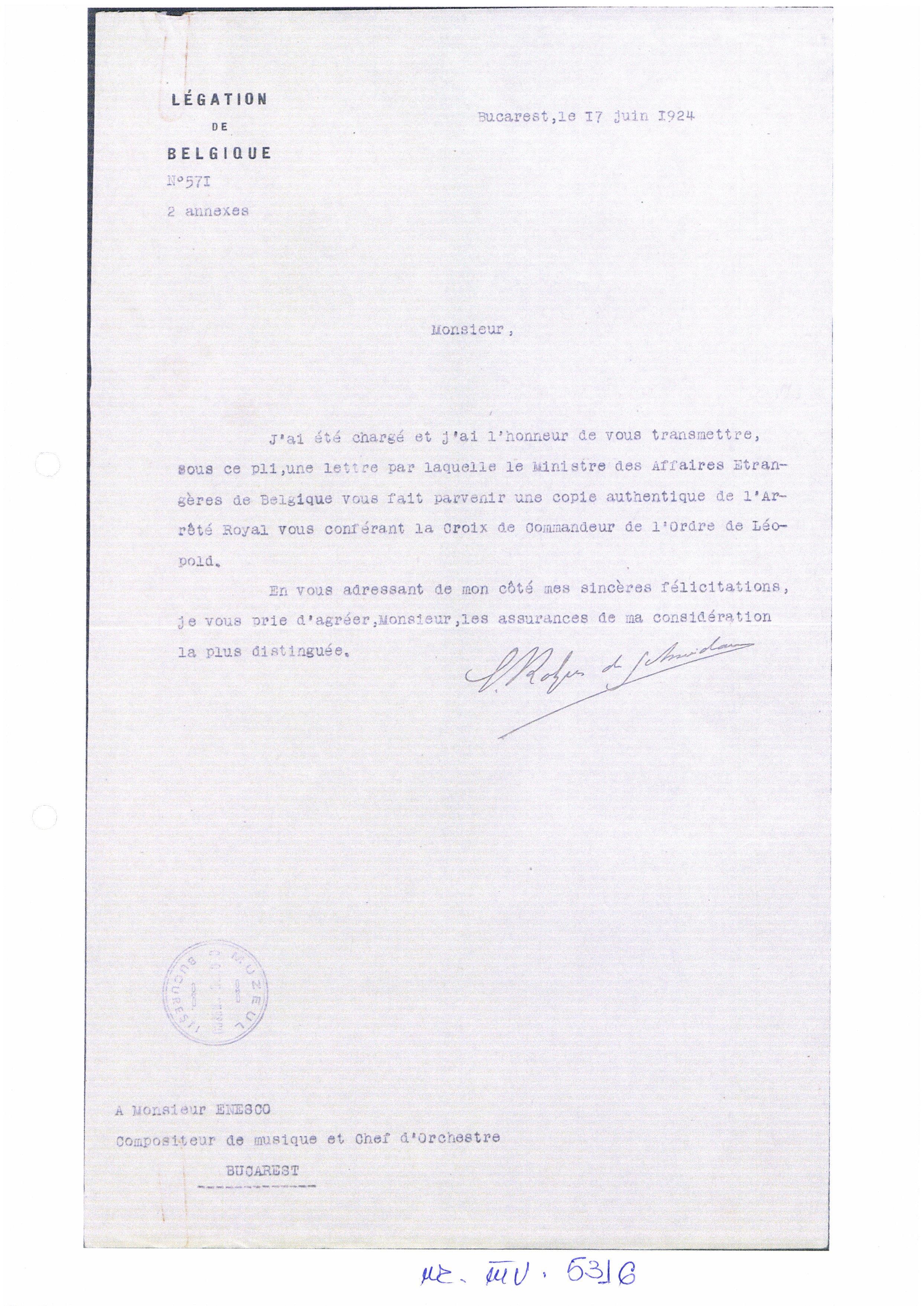 """Legaţia Belgiei din Bucureşti; Scrisoare oficială a Legaţiei Belgiei din Bucureşti către George Enescu. Acesta este anunţat că va primi o copie autentică a documentului prin care i s-a conferit distincţia """"Crucea de Commandor al Ordinului Leopold al Belgiei"""" - Muzeul Naţional """"George Enescu"""" - BUCUREŞTI (Patrimoniul Cultural National Mobil din Romania. Ordin de clasare: 2084/15.02.2018 - Fond)"""